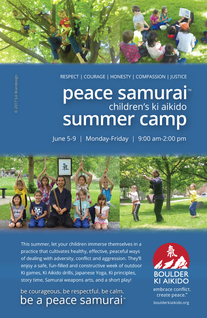 2017 Ki Aikido Boulder Summer Camps Peace Samurai 720x1104