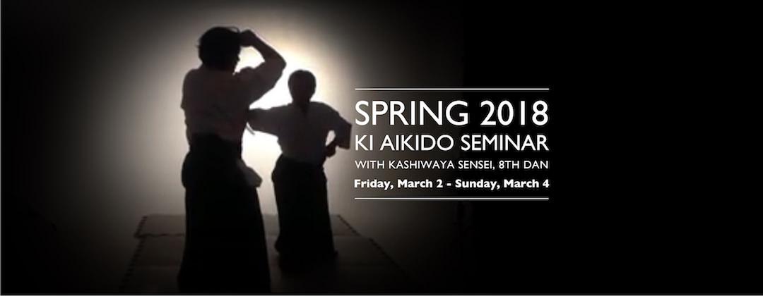 Kashiwaya Spring 2018 Ki Aikido Seminar slide